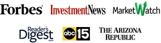 endorsements: Forbes, Investment News, Market Watch, Readers Digest, ABC 15, and The Arizona Republic